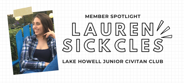 Member Spotlight: Lauren Sickles from Lake Howell Junior Civitan Club
